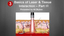 Korumalı: Basics of Laser & Tissue Interaction – Part III