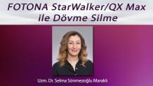 Korumalı: Fotona StarWalker / QX Max ile Dövme Silme – Uzm. Dr. Selma Sönmezoğlu Maraklı