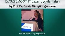 Korumalı: Üriner İnkontinansta ve Prolapsusta Er:YAG SMOOTH Lazer Uygulamaları – Prof. Dr. Funda Güngör Uğurlucan
